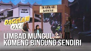 Video DAGELAN OK - Limbad Muncul, Komeng Bingung Sendiri [19 Juli 2019] MP3, 3GP, MP4, WEBM, AVI, FLV Juli 2019