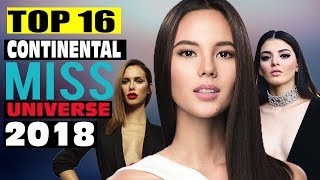 Video TOP 16  Finalists Based on GROUP CONTINENTS - MISS UNIVERSE 2018 MP3, 3GP, MP4, WEBM, AVI, FLV September 2018