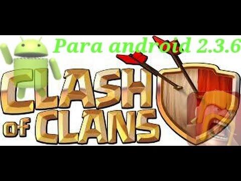 Descargar clash of clans para android 2.3.6 apk para celular #Android