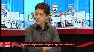 Algérie: Le régime veut plonger le pays dans la violence