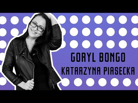 Katarzyna Piasecka - Goryl Bongo (18+)