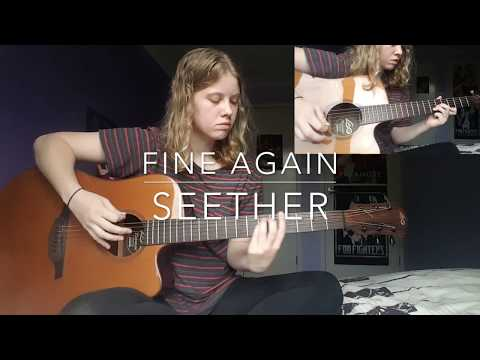 Fine Again - Seether Cover