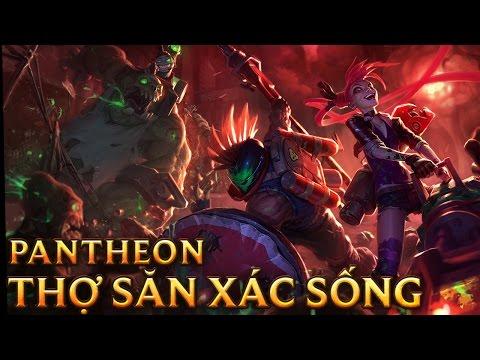 Pantheon Thợ Săn Xác Sống - Slayer Pantheon