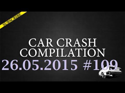 Car crash compilation #109 | Подборка аварий 26.05.2015