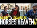 HORSES HEAVEN - DANCE HALL (BalconyTV)