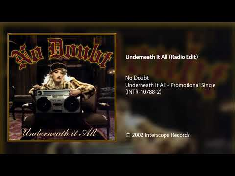 No Doubt - Underneath It All (Radio Edit)