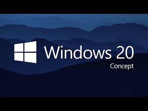 Introducing Windows 20 (Concept by Avdan)