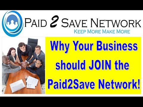 Paid2Save Merchant App Program, Advantages of a Business Joining the Paid 2 Save Network!