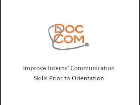 Improve Interns  Communication Skills Prior to Orientation