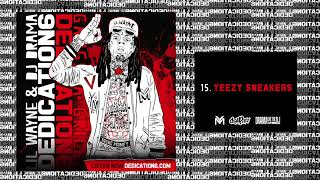 Video Lil Wayne - Yeezy Sneakers [Dedication 6] (WORLD PREMIERE!) MP3, 3GP, MP4, WEBM, AVI, FLV Februari 2018