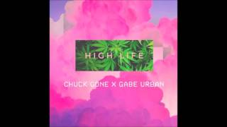 High Life - Chuck Gone x Gabe UrbanProduced by Tha90sMix and Master by RokindoFollow us: Twitter, Instagram: @ChuckGone https://soundcloud.com/chuckgone Twitter: @GabexUrban Instagram: @GabeUrban1 https://soundcloud.com/GabeUrbanTwitter, Instagram: @rokindo_https://soundcloud.com/rokindoTwitter, Instagram: @br_nd_n_https://soundcloud.com/tha90sRead the lyrics on Geniushttps://genius.com/Chuck-gone-x-gabe-urban-high-life-lyrics