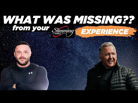 Slimming World Series - Episode 4 - What Was Missing From Your Slimming World Experience?