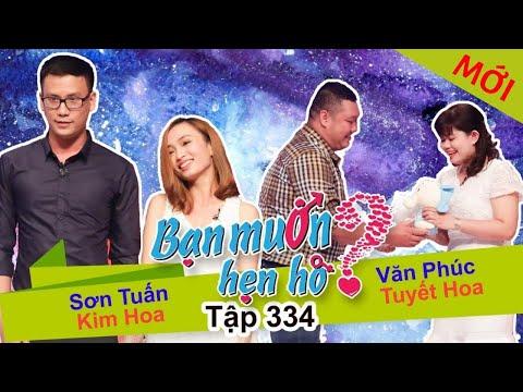 Bạn Muốn Hẹn Hò Tập 332 Full Son Tuan - Kim Hoa, Van Phuc - Tuyet Hoa