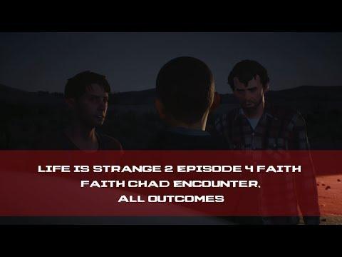 Life is Strange 2 Episode 4 Faith Chad Encounter, All Outcomes