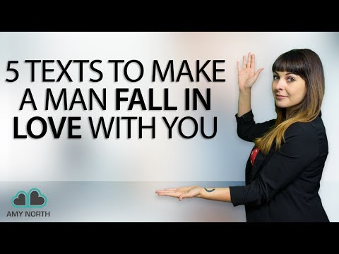 5 Texts To Make A Man Fall In Love With You