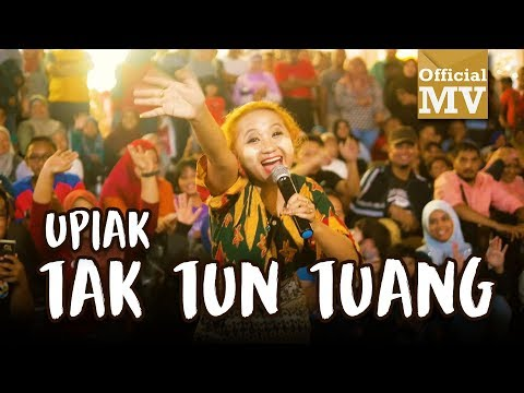 Upiak - Tak Tun Tuang (NEW VER.) (Official Music Video) (видео)