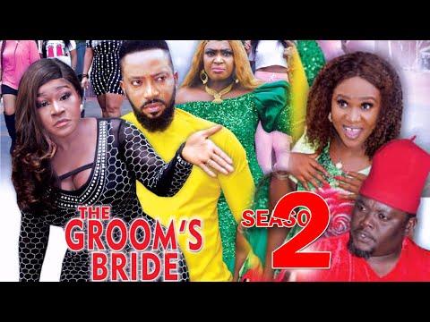 THE GROOMS BRIDE SEASON 2 - Fredrick Leonard New Movie 2021 Latest Nigerian Nollywood Movie