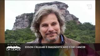 Leão Lobo te deixa por dentro do Mundo dos Famosos: - Edson Celulari diagnosticado com câncer. - Eduardo Costa toma golpe de 78 mil reais - Sertanejo ...