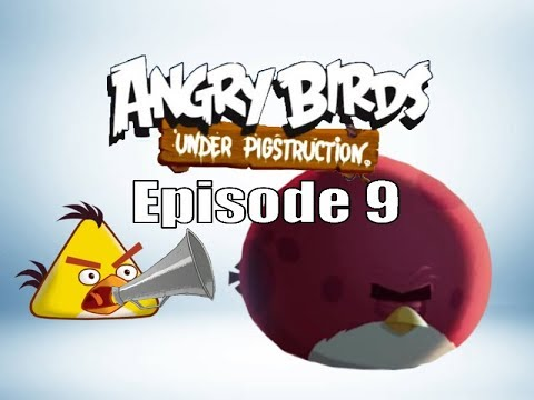 Angry Birds Under Pigstruction Plush Episode 9: Birdwalking
