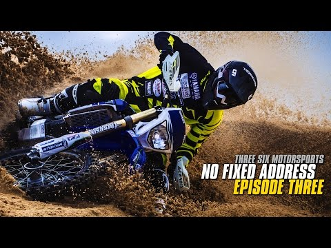THREE SIX MOTORSPORTS: NO FIXED ADDRESS - EPISODE 3 (видео)