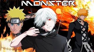 AMV Monster NarutoBleachTokyo Ghoul