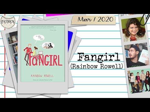 Fangirl (Rainbow Rowell)   Patrick Rocha