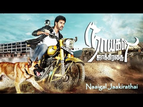 new tamil movies   Naaigal Jaakirathai   Full Movie   tamil full movie 2015 new releases