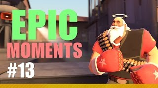 TF2 Fun - Epic Moments, Episode 13