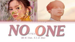 Video LEE HI (이하이) 'NO ONE (누구 없소) (Feat. B.I of iKON)' (Color Coded Lyrics Eng/Rom/Han/가사) MP3, 3GP, MP4, WEBM, AVI, FLV Juni 2019