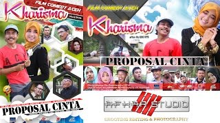 "Video FILM Comedy APA LAHU '' KHARISMA "" ( Proposal Cinta ) Full HD Movie MP3, 3GP, MP4, WEBM, AVI, FLV September 2018"