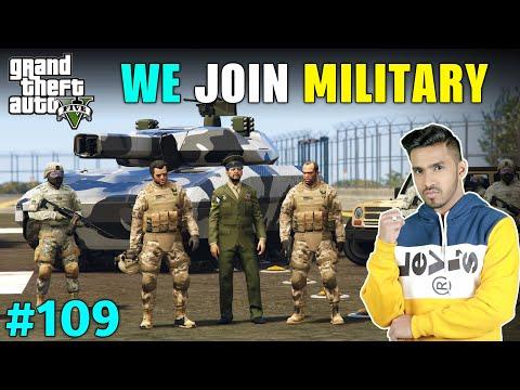 WE JOIN MILITARY TO KILL MAFIA | GTA V GAMEPLAY #109
