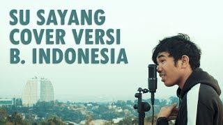 Video Karna Su Sayang Versi Bahasa Indonesia (Near Ft Dian Sorowea) MP3, 3GP, MP4, WEBM, AVI, FLV November 2018