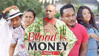 Video BLOOD IS MONEY 3 - 2018 LATEST NIGERIAN NOLLYWOOD MOVIES || TRENDING NOLLYWOOD MOVIES MP3, 3GP, MP4, WEBM, AVI, FLV April 2019