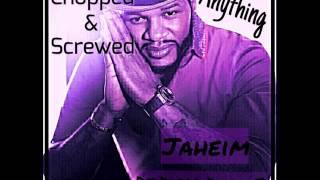 "Jaheim - Anything (Chopped & Screwed) ""Dj Disco Danny B"""