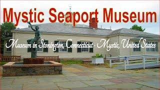 Stonington (CT) United States  city photo : Visit Mystic Seaport Museum, Museum in Stonington, Connecticut · Mystic, United States