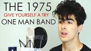 Video The 1975 | Give Yourself A Try | ROCK COVER MP3, 3GP, MP4, WEBM, AVI, FLV Agustus 2018