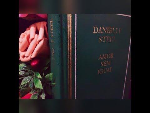 Resenha: Amor sem igual - Danielle Steel