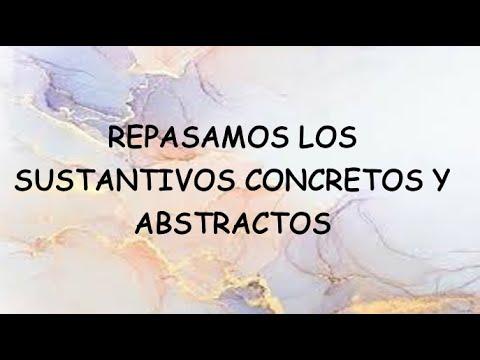 SEMANA 05 - II BIM - REPASAMOS LOS SUSTANTIVOS CONCRETOS Y ABSTRACTOS