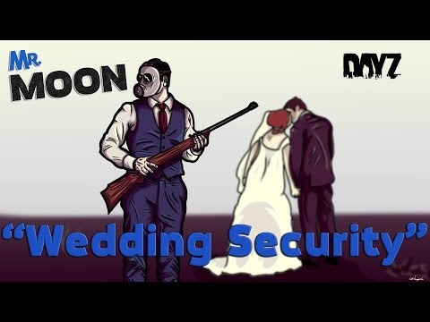 moon - Friendship.Violence.Death. Could a DayZ wedding go any better? Thanks again to my good friends Woodford Way. Check them out at - https://www.facebook.com/Woo...