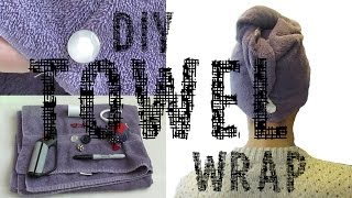 DIY Towel Wrap for Hair - YouTube