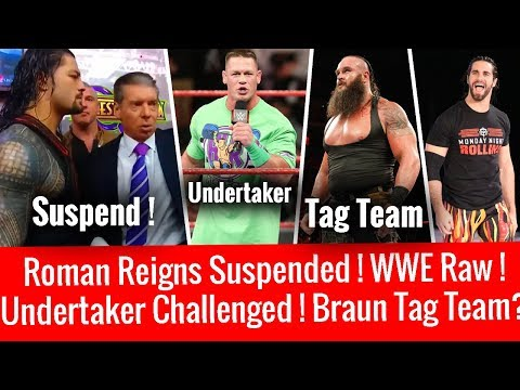 Roman Reigns Suspended ! Undertaker Challenged ! WWE Raw 3/12/2018 Highlights 12 March 2018 ! Braun
