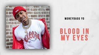 Moneybagg Yo - Blood In My Eyes (Lil Durk