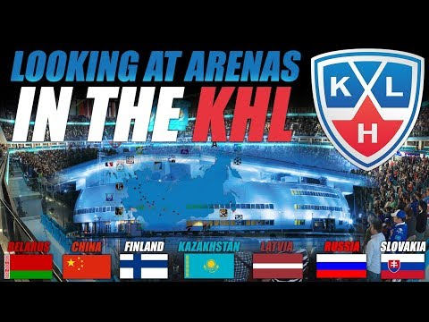 Looking at KHL Arenas