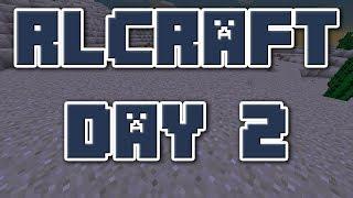 Day 2 | RLCraft