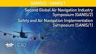 #AirNavWeek - Modernization of the Air Navigation System - GANP as a Driver of Evolution