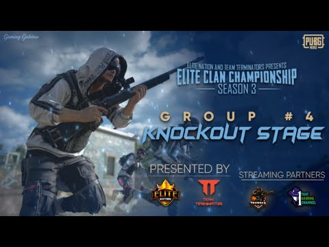Pubg Mobile Live : Elite Clan Championship - Season 3   Group 5 Knock out stage  