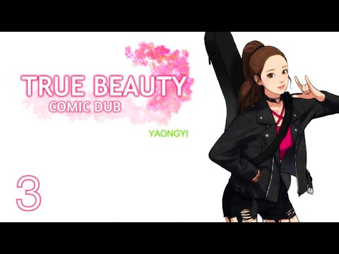 TRUE BEAUTY - COMIC DUB - EPISODE 03