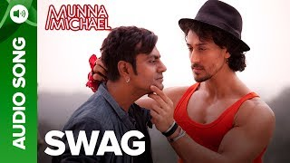 """Listen to all the Songs from Munna Michael out here: http://bit.ly/MunnaMichaelAllSongsBromance rules as Nawazuddin Siddiqui hits the dance floor with Tiger Shroff. Listen to the hilarious new song #Swag from the movie Munna Michael.Song: SwagMusic Composer: PranaaySingers: Pranaay ft. Brijesh ShandaliyaLyrics: Kumaar & Sabbir KhanAdditional programming - Dipanjan GuhaMixed and Mastered - Bashab BhattacharjeeFor caller tunes dial:Airtel - 5432116272562Vodafone - 5379602607Idea - 567899602607BSNL (South/East) - SMS BT Space 9602607 To 56700BSNL(North/West)IMI - SMS BT space 6699623 To 56700Aircel - SMS DT space 6699623 To 53000Movie: Munna MichaelCast: Tiger Shroff, Nawazuddin Siddiqui & Nidhhi AgerwalDirected By: Sabbir KhanProduced By: Eros International & Viki Rajani""""Munna Michael"""" releases in theaters on 21st July, 2017.To watch more log on to http://www.erosnow.comFor all the updates on our movies and more:https://www.youtube.com/ErosNowhttps://twitter.com/#!/ErosNowhttps://www.facebook.com/ErosNowhttps://www.facebook.com/erosmusicindiahttps://plus.google.com/+erosentertainmenthttp://www.dailymotion.com/ErosNowhttps://vine.co/ErosNow http://blog.erosnow.com"""