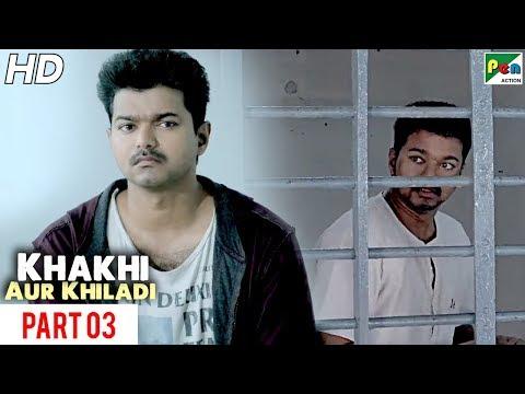 Khaki Aur Khiladi   New Released Hindi Dubbed Movie   Part 03   Vijay, Samantha Ruth Prabhu