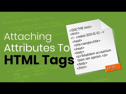 Learn to Attach Attributes to HTML tags | Eduonix